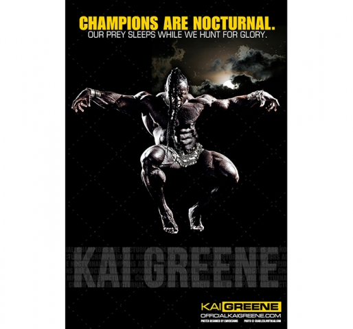 """""""CHAMPIONS ARE NOCTURNAL"""" – Kai Greene Poster"""